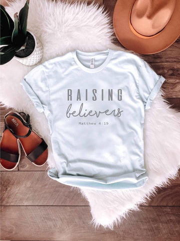 Raising Believers Graphic Tee