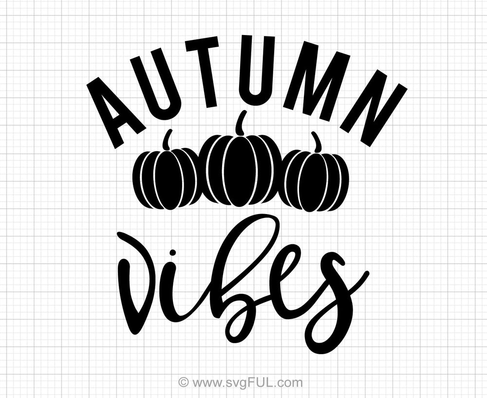 Autumn Vibes Svg Saying
