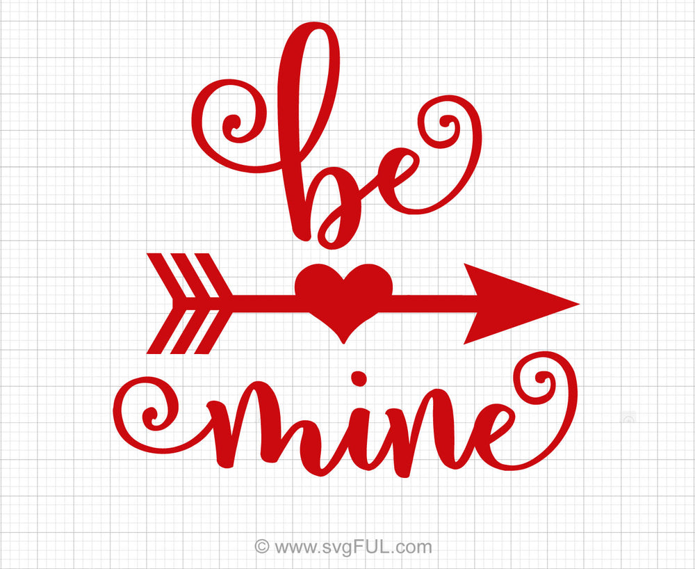 Be Mine Svg Saying