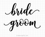 Bride And Groom Svg Saying