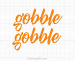 Gobble Gobble Svg Saying