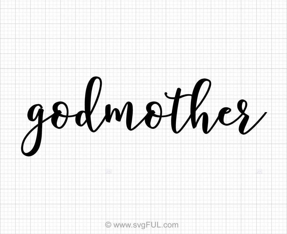 Godmother Svg Saying
