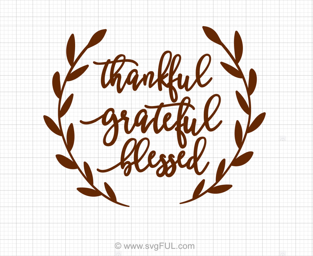 Thankful Grateful Blessed Svg Saying