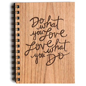 What You Love Wood Journal