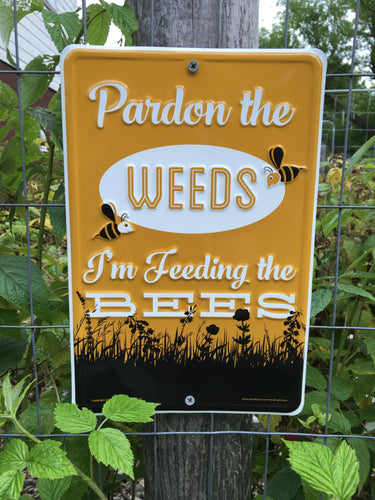 Feeding the Bees Sign