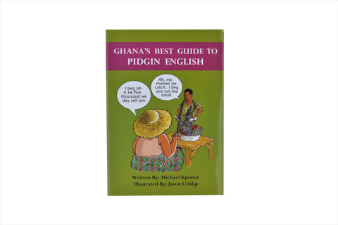 Ghana's best guide to pidgin english