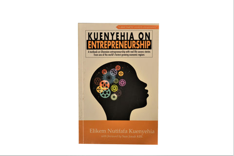 KUENYEHIA ON ENTREPRENEURSHIP by E. N. Kuenyehia