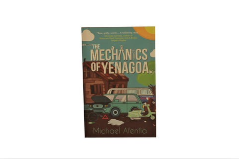 THE MECHANICS OF YENAGOA by Michael Afenfia