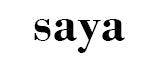 SAYA the label