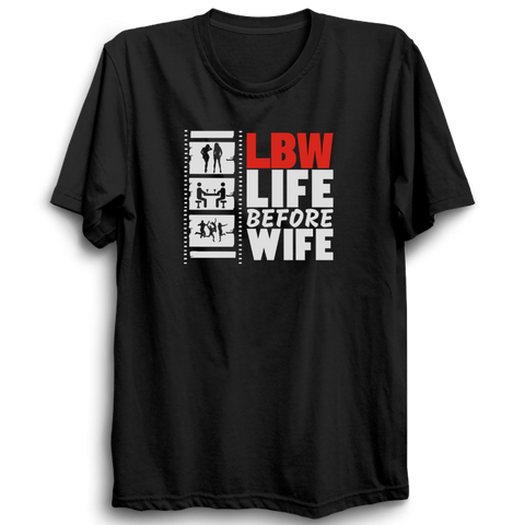 Life before wife black half sleeves Tshirt