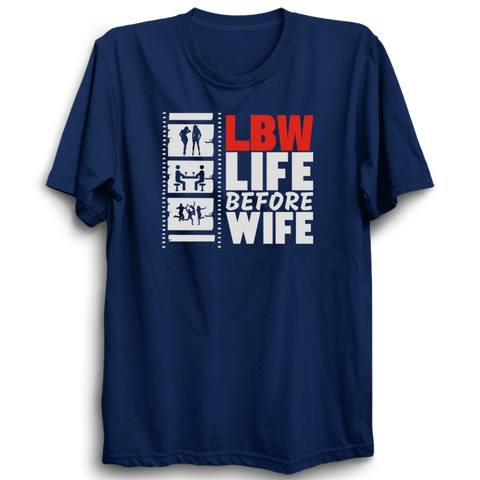 Life before wife navy blue half sleeves Tshirt