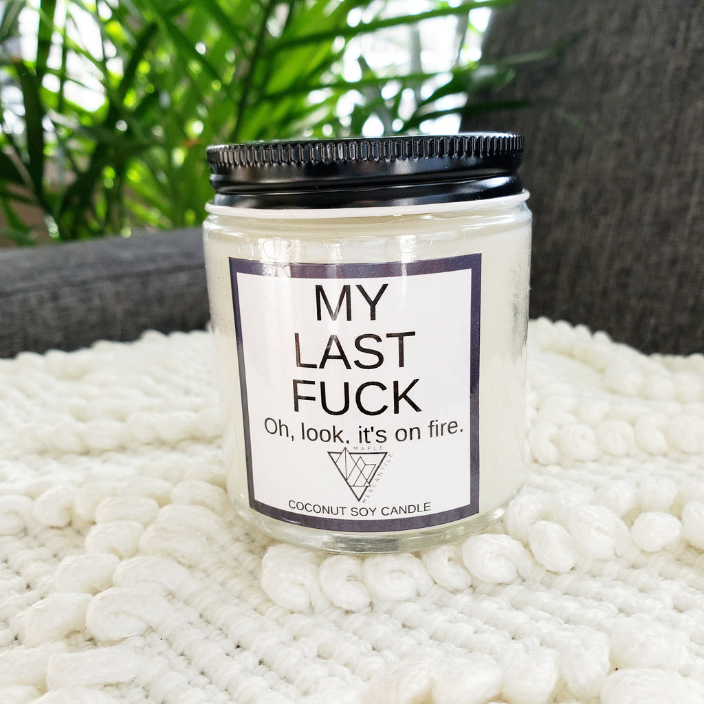 My Last Fuck Soy Candle