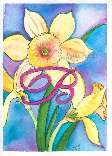 Greeting Card, Birthday Card, Mothers Day Card, Daffodils are the flower of the month for March. This flower of the month card is personalized with a fancy letter B .   by artist Kathy Poitras