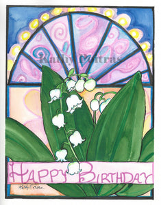 "Hand made birthday card, in the naïve folk art style of Kathy Poitras. Inspired by the May birth  flower of the month, Lily of the valley.   Lily of the valley with a stain glass inspired background.  With an impression of lights across an arch at the top.  A celebratory ribbon that says ""Happy Birthday"" across the bottom."