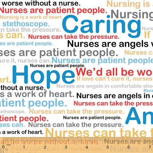Calling All Nurses Healing Words Cotton Fabric BTY