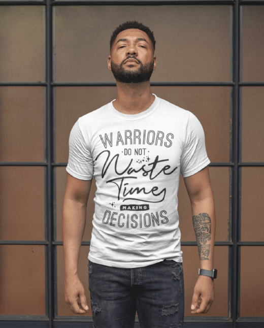 Warriors Do Not Waste Time T Shirt