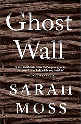 Review of Ghost Wall by Sarah Moss