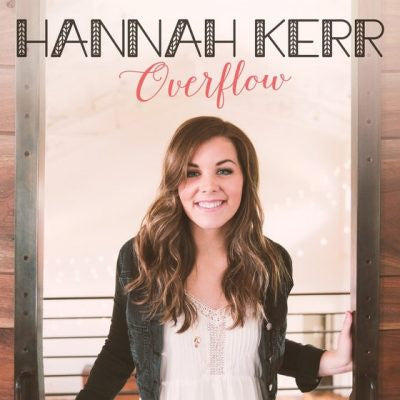 Hannah Kerr Overflow CD