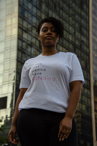 Girls Just Wanna Have FUNding Tee
