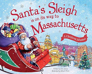 Santa's Sleigh is on its way to Massachusetts; A Christmas Adventure