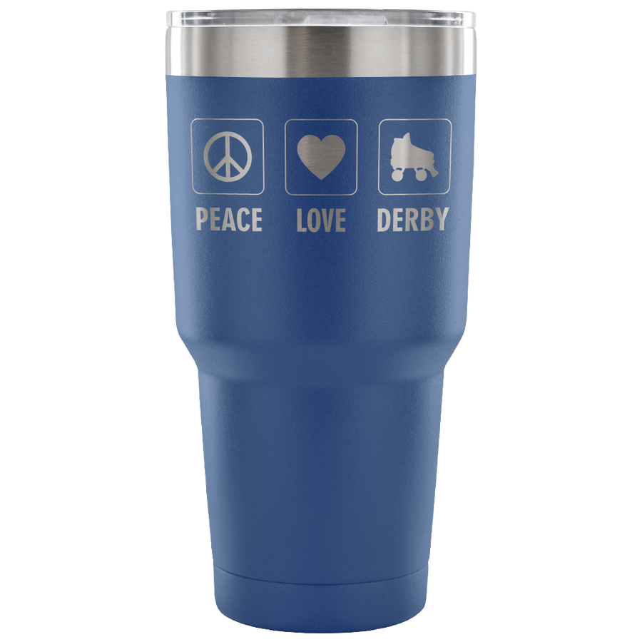 Tumbler - Peace Love Derby - Roller Derby themed apparel by RollerDerby.Love