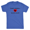 Mens Triblend - Make America Skate Again - Roller Derby themed apparel by RollerDerby.Love