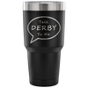 Tumbler - Talk Derby To Me - Roller Derby themed apparel by RollerDerby.Love