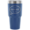 Tumbler - Talk Derby To Me