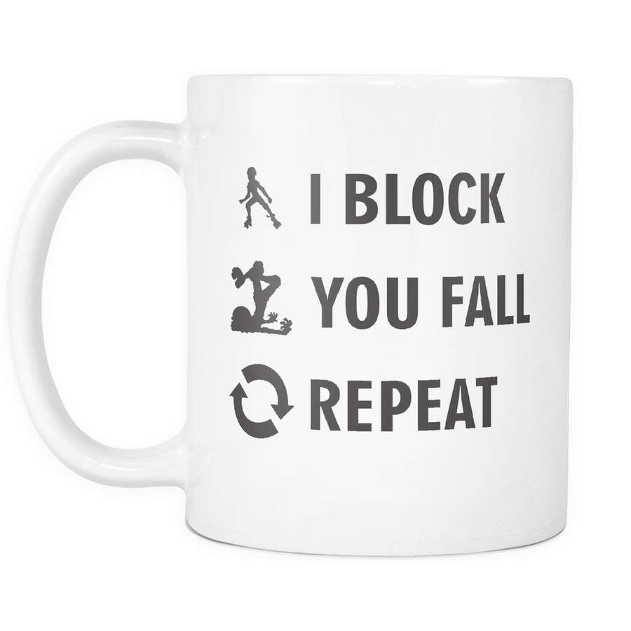 Mug - I Block You Fall - Roller Derby themed apparel by RollerDerby.Love