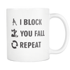 Mug - I Block You Fall Derby themed apparel - Roller Derby Love