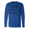Canvas Long Sleeve - I Block You Fall - Roller Derby themed apparel by RollerDerby.Love