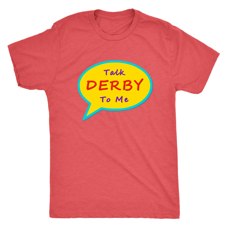 Mens Triblend - Talk Derby To Me - Roller Derby themed apparel by RollerDerby.Love
