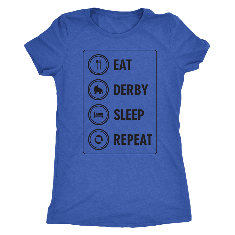Women's Triblend - Eat Derby Sleep Derby themed apparel - Roller Derby Love