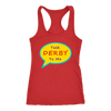 Racerback Tank - Talk Derby To Me