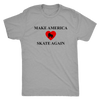 Mens Triblend - Make America Skate Again Derby themed apparel - Roller Derby Love