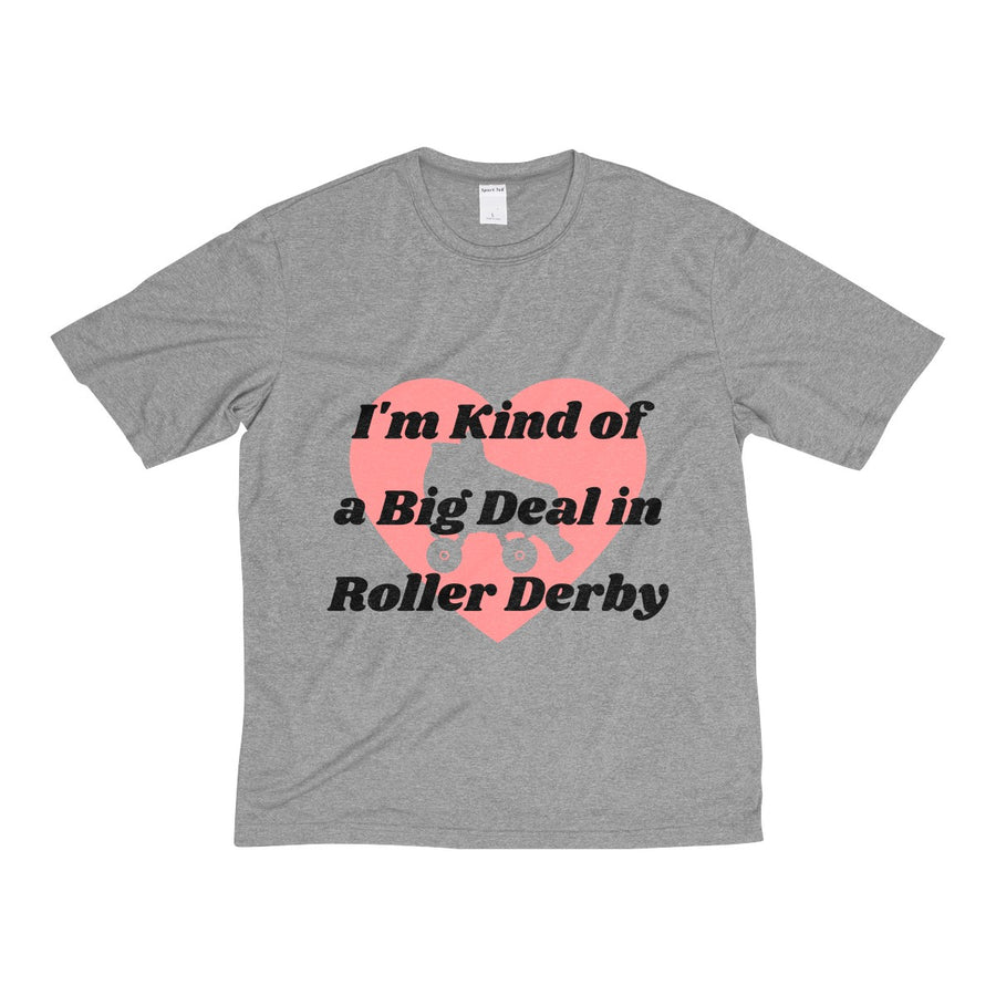 Men's Heather Dri-Fit Tee - Kind of a Big Deal - Roller Derby themed apparel by RollerDerby.Love