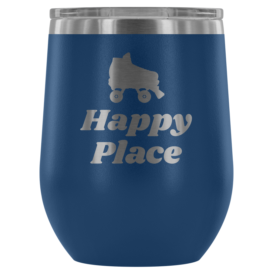 Wine Tumbler - Happy Place Derby themed apparel - Roller Derby Love