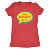 Womens Triblend - Talk Derby To Me Derby themed apparel - Roller Derby Love