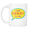 Mug - Talk Derby To Me