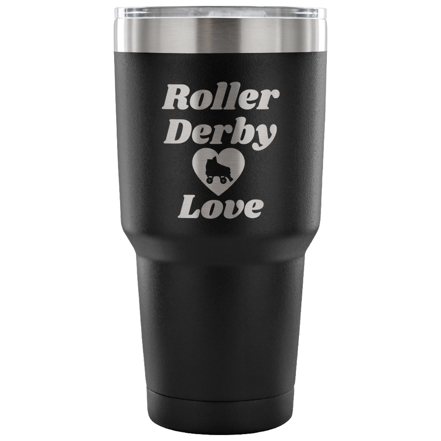 Tumbler - Roller Derby Love Derby themed apparel - Roller Derby Love