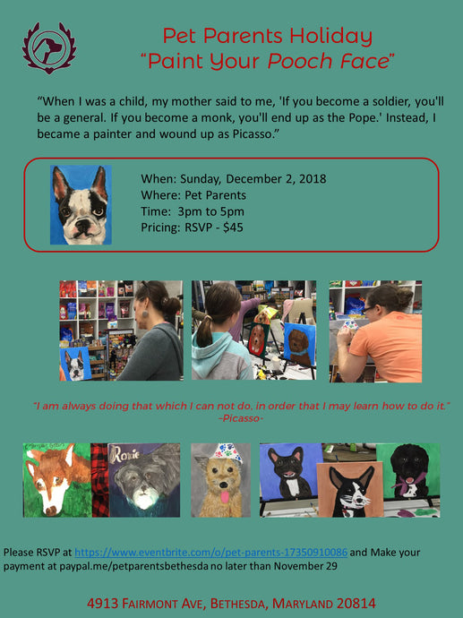 "Pet Parents Holiday ""Paint Your Pooch Face"""