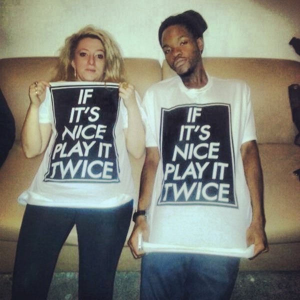 IF IT'S NICE PLAY IT TWICE