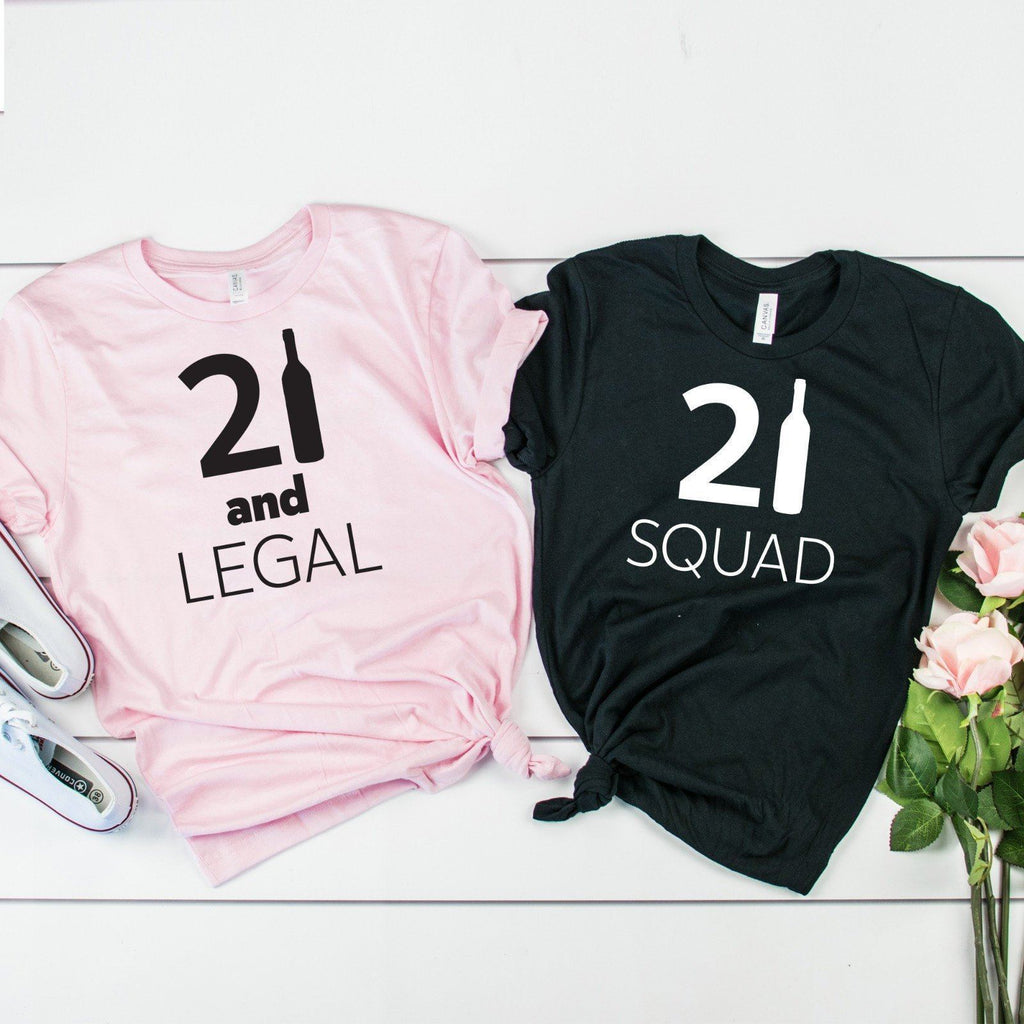 21 And Legal And 21 Squad T-Shirt, 21St Birthday Girl And Party Squad, Unisex Sizes