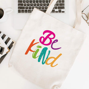 Be kind tote bag, Gift for her or him, Positivity- Kindness- Anti-Bullying shopping bag