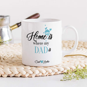 Home Is Where My Dad Is Mug, Personalised Gift For Dad, Father's Day