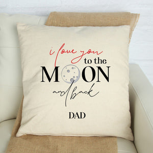 I love you to the moon and back dad cushion cover, Gift for dad, Father's Day gift, Square Pillow Cover
