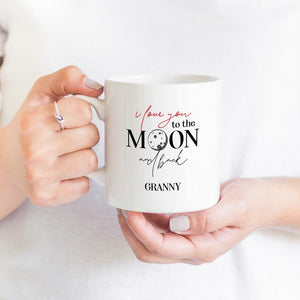 I love you to the moon and back granny mug, Grandma gift, Nanny gift, Pregnancy announcement