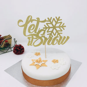 Let It Snow Cake Topper with Snowflake