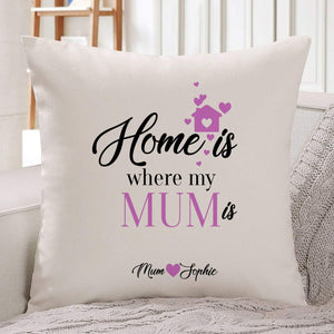 Personalised home is where my mum is cushion cover, Gift for mum with pink flowers