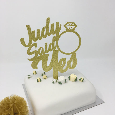 Personalised She Said Yes Cake Topper With The Name
